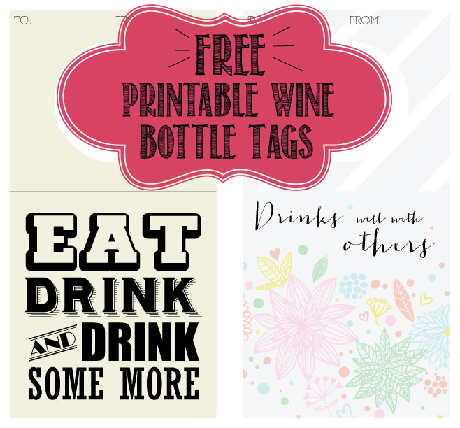Free Printable Wine Bottle Tags: from Filthymuggle.com